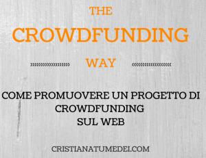 The Crowdfunding Way: Corso di Formazione in Promozione sul Web a Forlì
