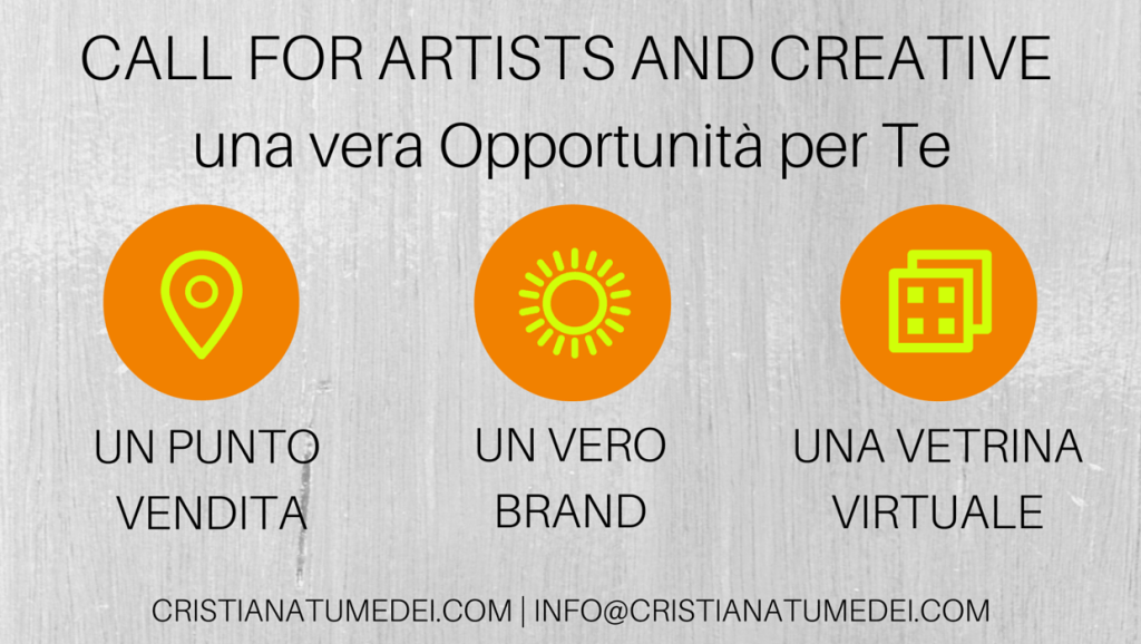 Call for Artists and Creative: ecco le opportunità di Business per Te