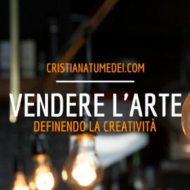 Cosa rende vendibile un prodotto artistico?