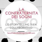 La Confraternita dei Sogni –  Progetto di Storytelling Collaborativo