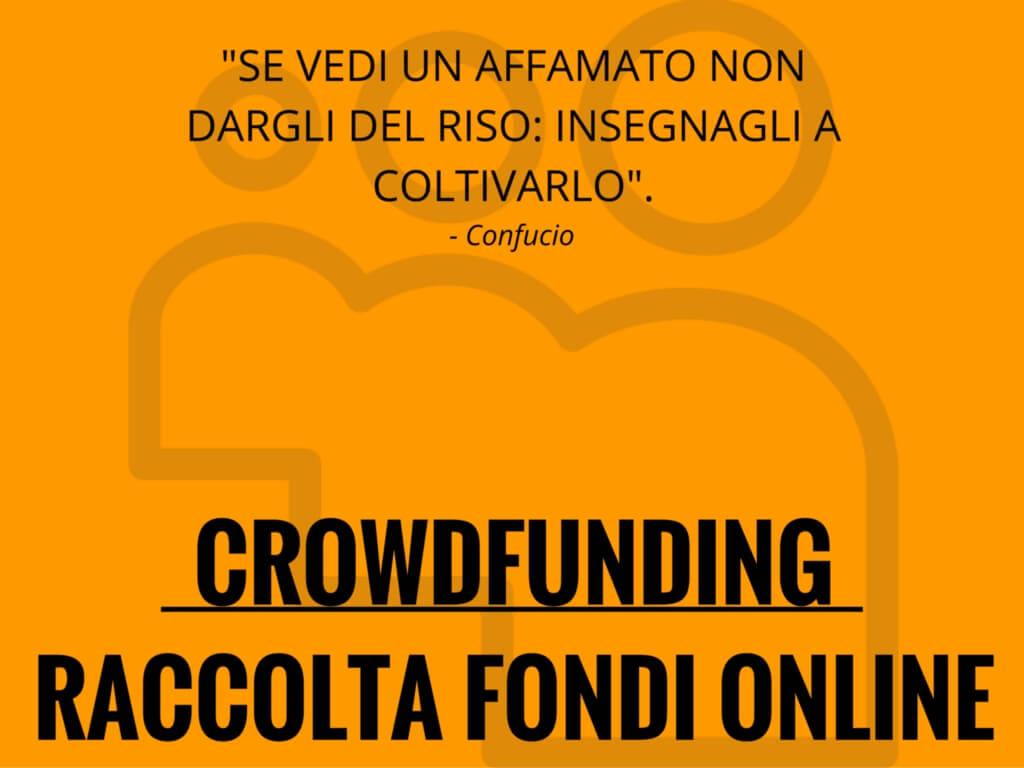 Crowdfunding e Raccolta Fondi Online: Scopri come finanziare la tua idea di Business